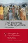 L'età moderna e contemporanea: Il Settecento - L'età dell'Illuminismo: Filosofia, musica - vol. 9 - Umberto Eco