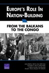 Europe's Role in Nation-Building: From the Balkans to the Congo - James Dobbins, Keith Crane, Seth G. Jones, Christopher S. Chivvis, Andrew Radin