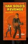 Han Solo's Revenge - Brian Daley