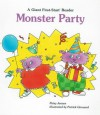 Monster Party (A Giant First-Start Reader) - Patsy Jensen, Patrick Girouard