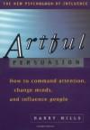 Artful Persuasion - Harry Mills