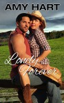 Cowboy Series #2: Lonely Forever - Amy Hart