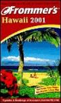 Frommer's Hawaii 2001 - Jeanette Foster, Jocelyn K. Fujii