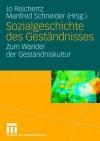 Sozialgeschichte Des Gestandnisses: Zum Wandel Der Gestandniskultur - Jo Reichertz, Manfred Schneider