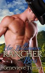 Her Billionaire Rancher Boss (A Cowboy of Her Own, Book One) - Genevieve Turner