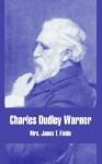 Charles Dudley Warner - Annie Adams Fields