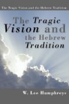 The Tragic Vision & the Hebrew Tradition - Walter Brueggemann