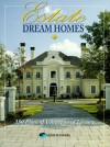 Estate Dream Homes: 150 Plans of Unsurpassed Luxury - Home Planners Inc