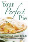 Your Perfect Pie - Carma Spence, C.S. Pothitt