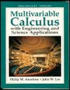 Multivariable Calculus with Engineering and Science Applications - Philip M. Anselone, John W. Lee