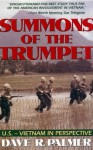 Summons of Trumpet: U.S.-Vietnam in Perspective - Dave R. Palmer