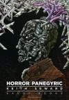 Horror Panegyric - Keith Seward, David Britton, Supervert, Michael Butterworth