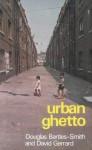 Urban Ghetto - Douglas Bartles-Smith, David Gerrard