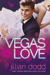Vegas Love - Jillian Dodd