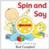 Spin and Say: A First Words Book - Rod Campbell