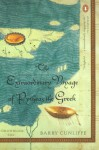 The Extraordinary Voyage of Pytheas the Greek - Barry W. Cunliffe