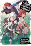 Is It Wrong to Try to Pick Up Girls in a Dungeon?, Vol. 7 (manga) (Is It Wrong to Try to Pick Up Girls in a Dungeon (manga)) - Fujino Omori