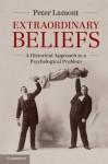 Extraordinary Beliefs - Peter Lamont