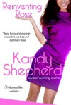 Reinventing Rose - Kandy Shepherd