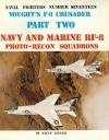 Vought's F-8 Crusader - Part 2 - Steve Ginter