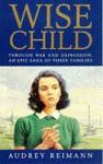 Wise Child - Audrey Reimann
