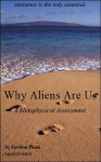 Why Aliens Are Us: a metaphysical assessment - Gordon Phinn