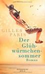 Der Glühwürmchensommer: Roman - Gilles Paris, Carina von Enzenberg
