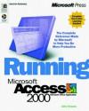Running Microsoft Access 2000 Plus Mastering Set - John L. Viescas, John Viescas, John L. Viescas