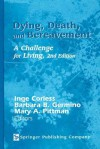 Dying, Death, and Bereavement: A Challenge for Living - Inge Corless, Barbara B. Germino, Mary A Pittman