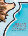 Dream Hotels USA and the Bahamas: Architectural Hideaways - Janelle McCulloch