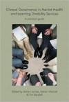 Clinical Governance in Mental Health and Learning Disability Services - Adrian L. James