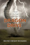 Dragon Drive Volume I: The Finger of God Book 6: Loose Ends: The Wall - Wayne Richards