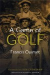 A Game of Golf (Sportstown Series) - Francis Ouimet, Robert Donovan, Richard A. Johnson
