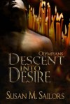 Descent Into Desire: Olympians - Susan M. Sailors