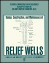 Design, Construction, And Maintenance Of Relief Wells - United States