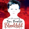 Bloodchild - Tim Bowler, Mark Meadows, Audible Studios