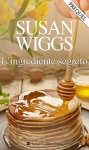 L'ingrediente segreto - Susan Wiggs