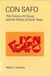 Con Safo: The Chicano Art Group and the Politics of South Texas - Ruben Charles Cordova