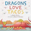 Dragons Love Tacos by Adam Rubin (unknown Edition) [Paperback(2012)] - Adam Rubin