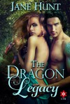 The Dragon Legacy - Jane Hunt