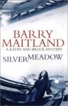 Silvermeadow - Barry Maitland