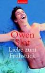 Liebe zum Frühstück - Owen Slot, Wolfgang Seidel