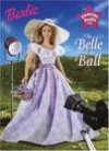 The Belle of the Ball (Starring Barbie) - Alison Inches
