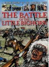 The Battle of the Little Bighorn - Gary Jeffrey, Nick Spender