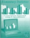Elementary Statistics: A Conceptual Approach Using a Spreadsheet - Bayard Baylis, Barbara Rose