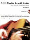 100 Tips for Acoustic Guitar You Should Have Been Told - David Mead