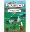 [ THE COLOUR OF MILK ] By Leyshon, Nell ( Author) 2014 [ Paperback ] - Nell Leyshon