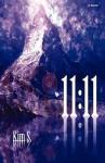 11: 11 - Kim S.