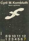 Sezon ogórkowy - Cyril M. Kornbluth