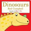 Dinosaurs (Dear Zoo & Friends) - Rod Campbell, Rod Campbell